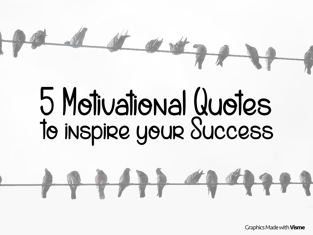5 Motivational Quotes To Inspire Personal Success Visual Learning