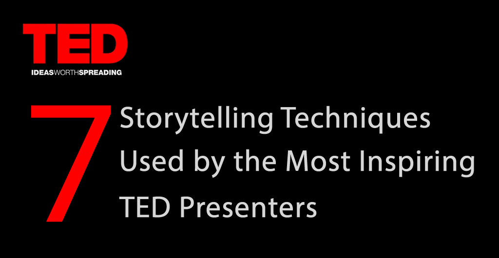 7 Storytelling Techniques Used by the Most Inspiring TED