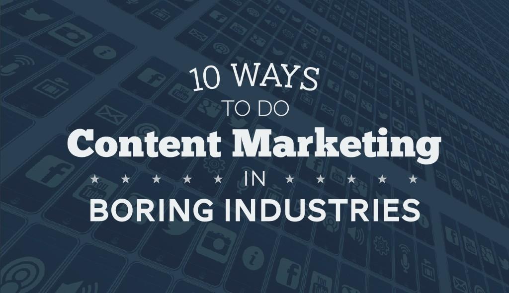 boring-industry-content-marketing