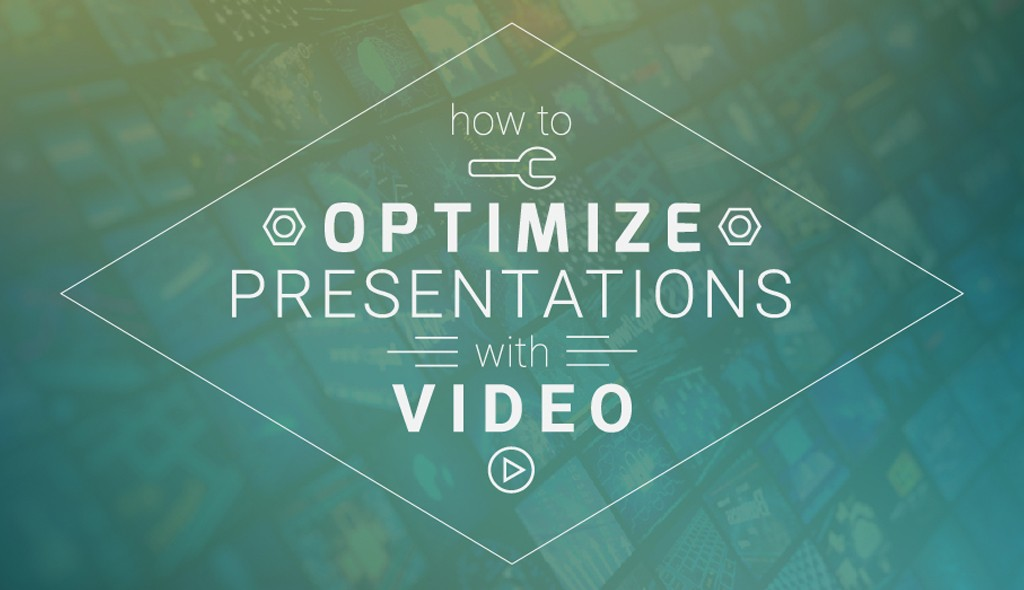 optimize-presentations-with-video