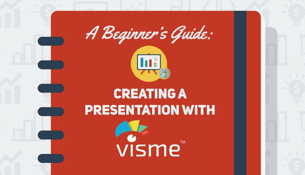 A Beginners Guide to Creating a Presentation with Visme