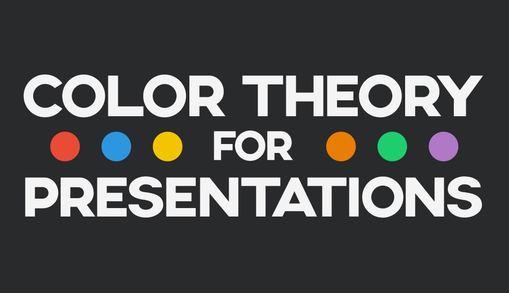 Color Theory for Presentations: How to Choose the Perfect ...