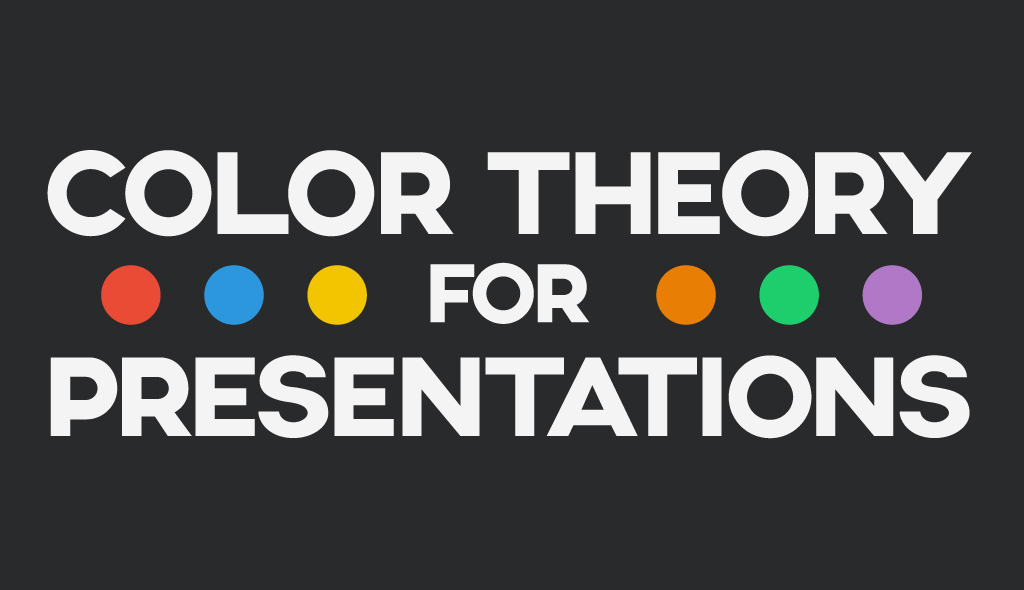 Color Theory For Presentations How To Choose The Perfect Colors For - Unique cool powerpoint presentation ideas scheme