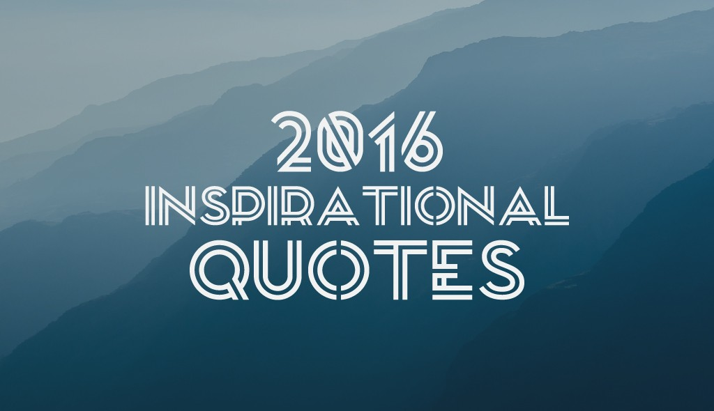 2016 new year inspirational quotes meme