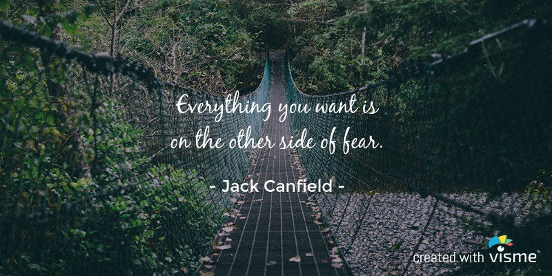 visme meme everything you want on the other side of fear jack canfield