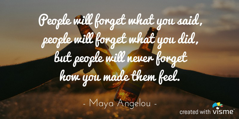 visme meme people will forget what you said you did how you made them feel maya angelou