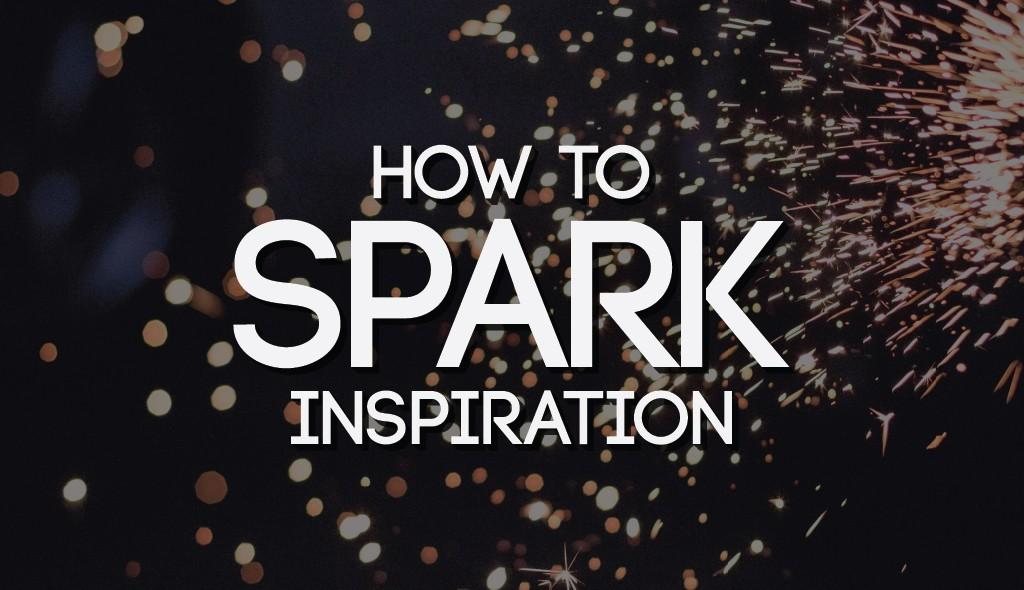 spark inspiration boost creativity