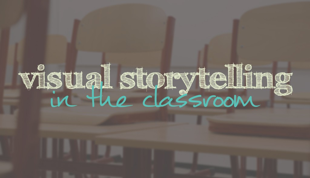 visual storytelling in the classroom