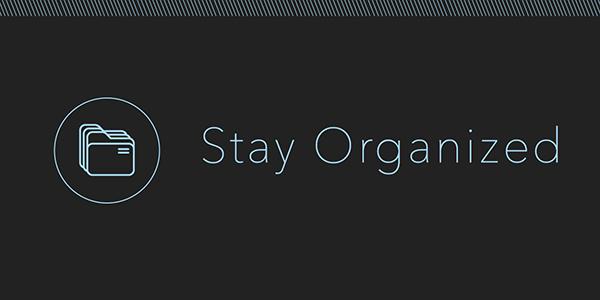 stay_organized