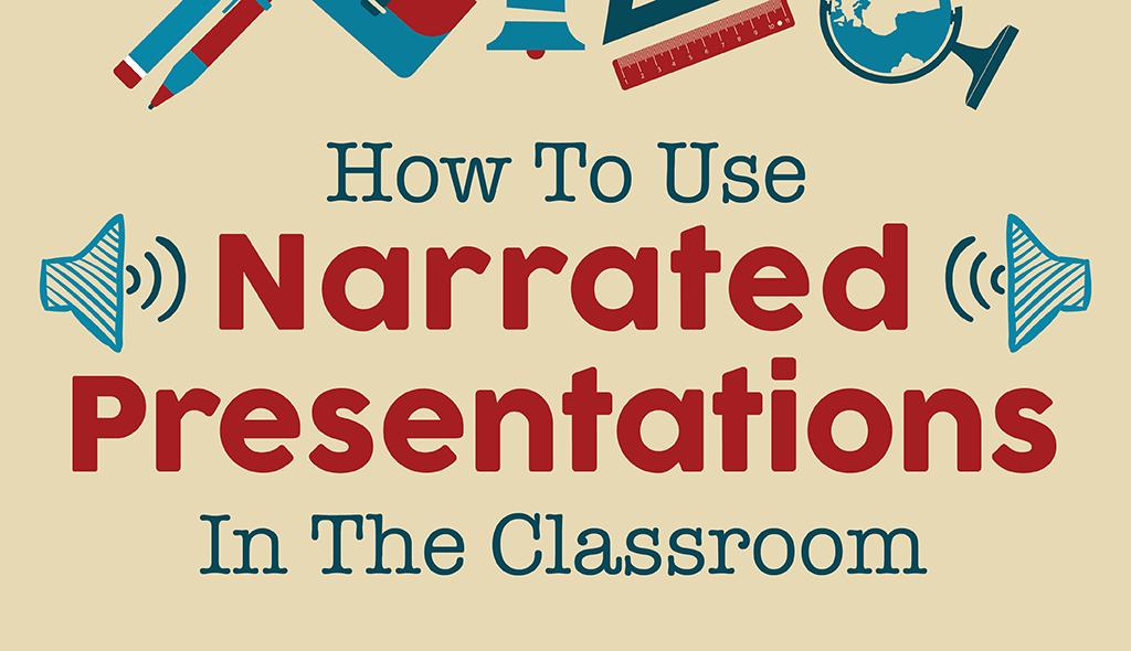 narrated presentations classroom