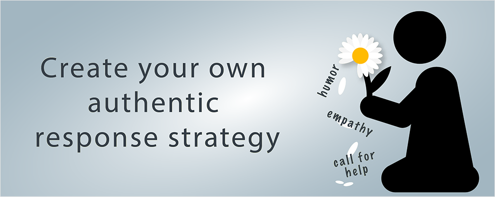 create your own authentic response strategy to hecklers