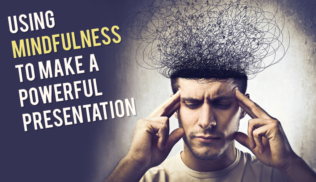 mindfulness tips for presentations