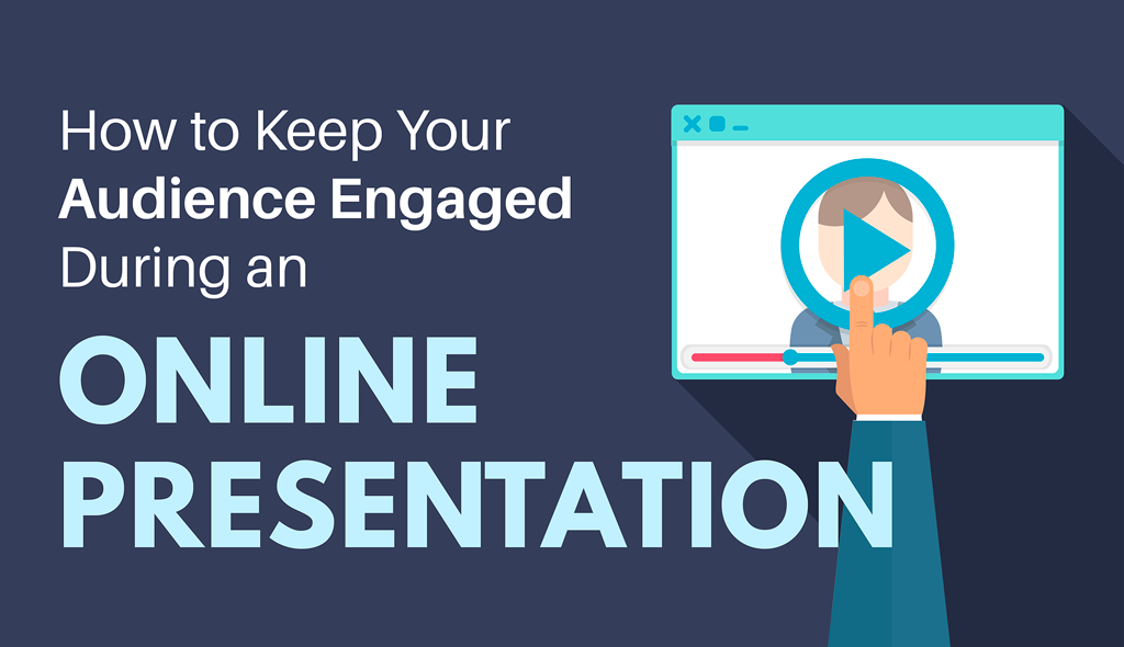 engage audience online presentation