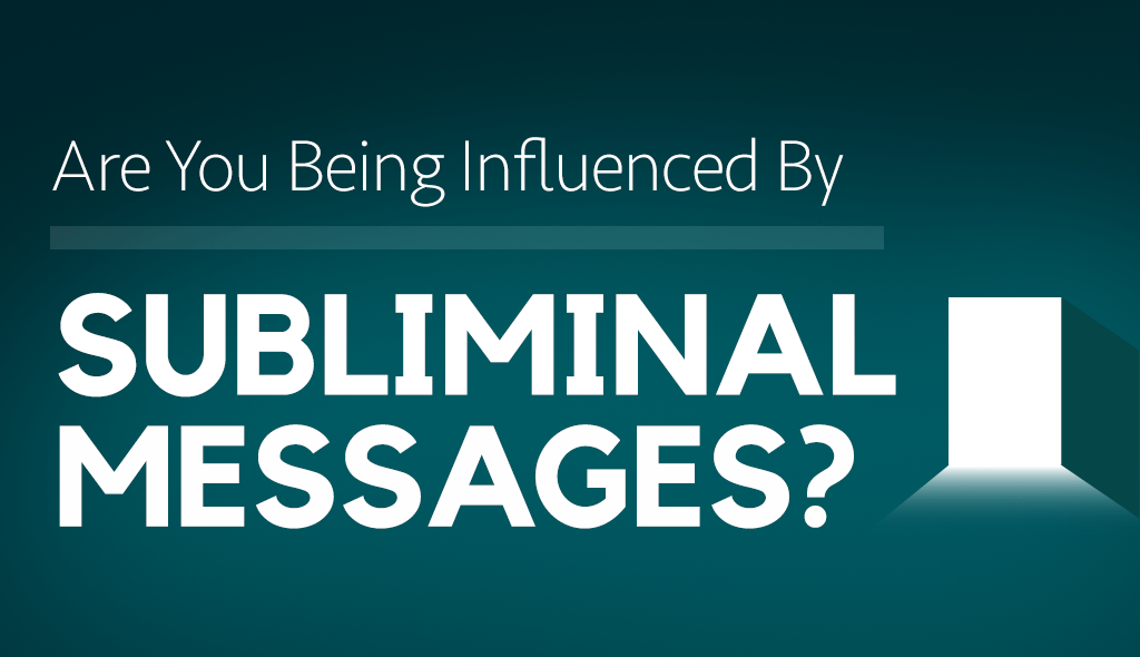 Are You Being Manipulated by Subliminal Messages