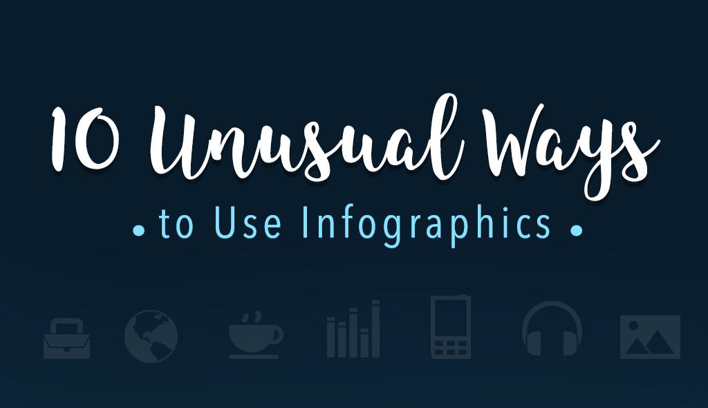 10-unusual-ways-to-use-infographics-0