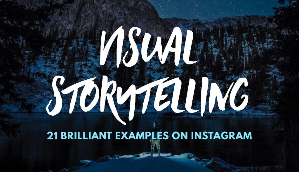 visual storytelling examples on instagram
