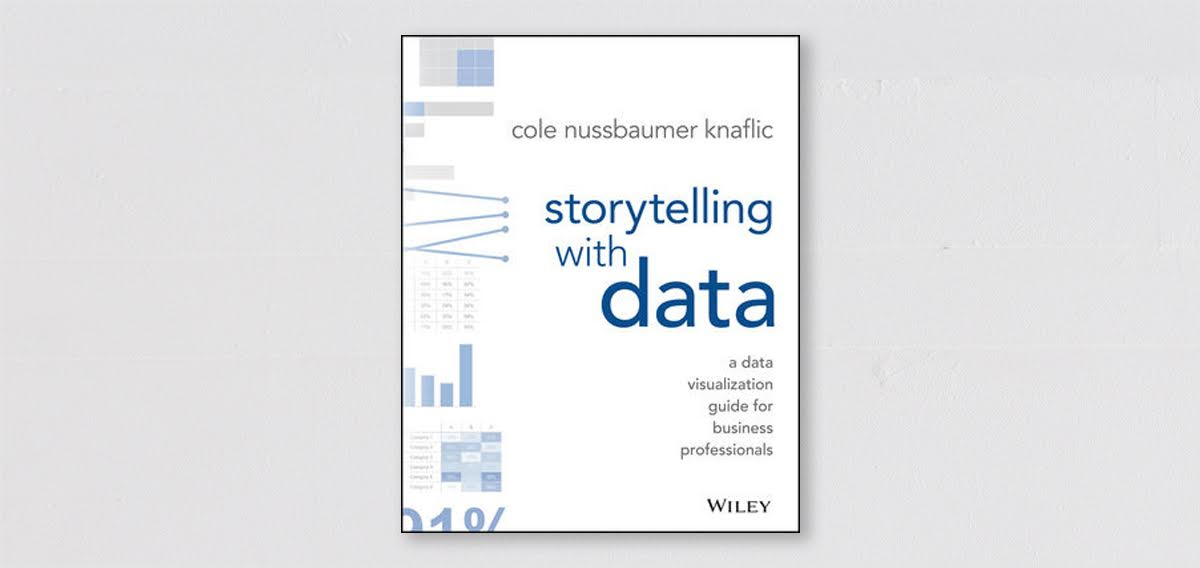 storytelling-with-data-by-cole-nussbaumer-knaflic