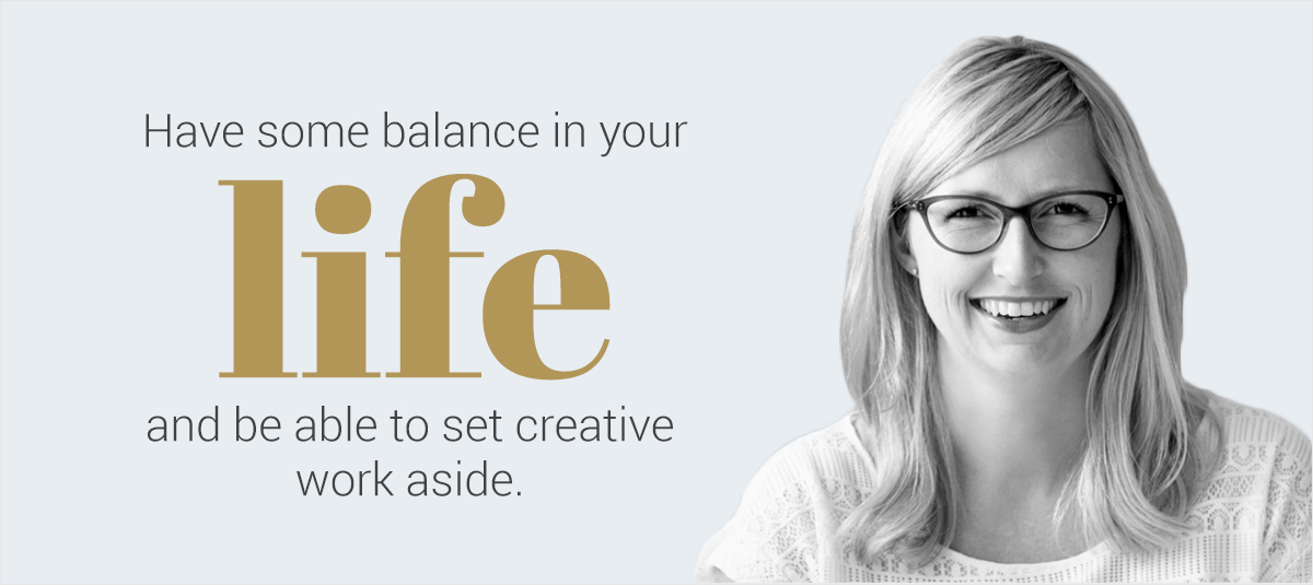 Ali-Edwards-quote have some balance in your life and be ble to set creative work aside
