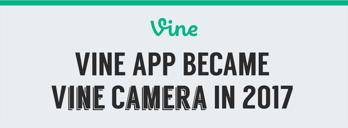 Vine app became vine camera in 2017