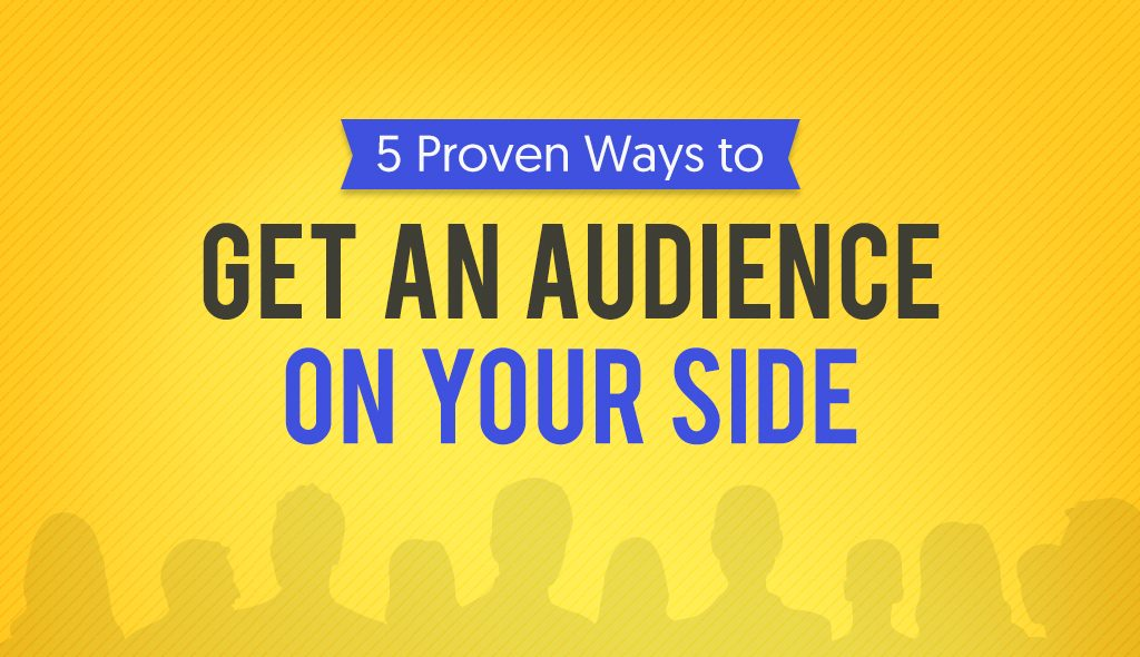 public speaking tips ways to get an audience on your side