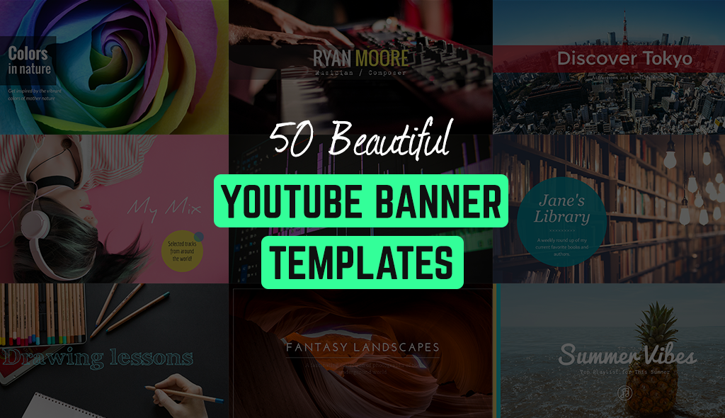 50 beautiful youtube banner templates