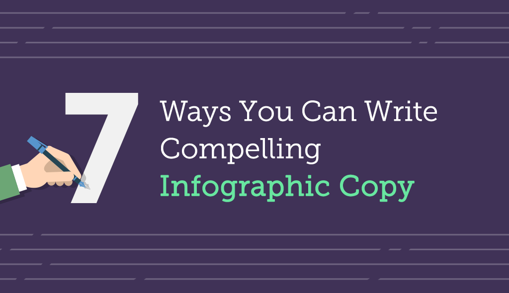 7-Ways-You-Can-Write-Compelling-Infographic how to write an infographic