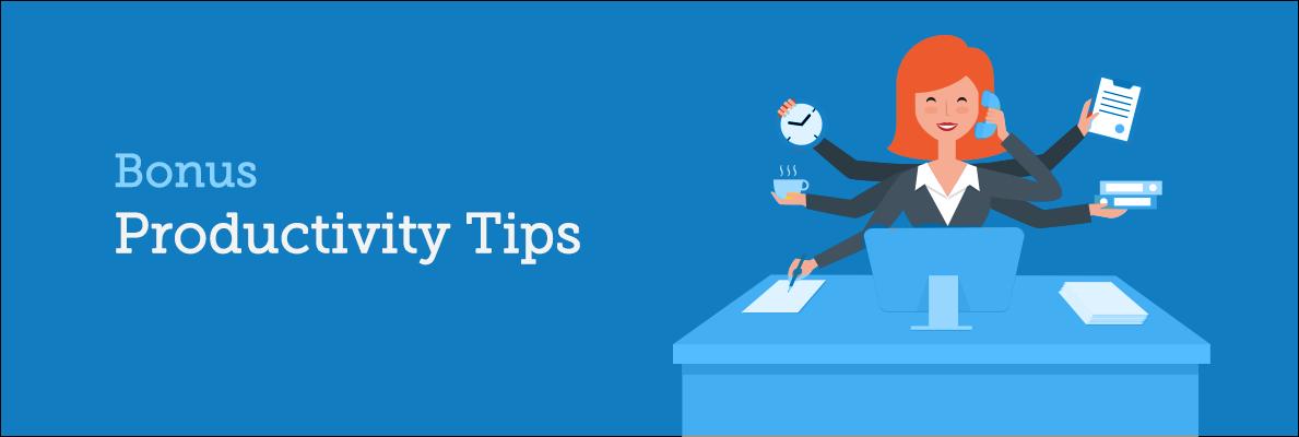 Bonus-Productivity-Tips