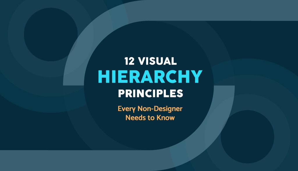 A blog post graphic introducing 12 visual hierarchy principles.