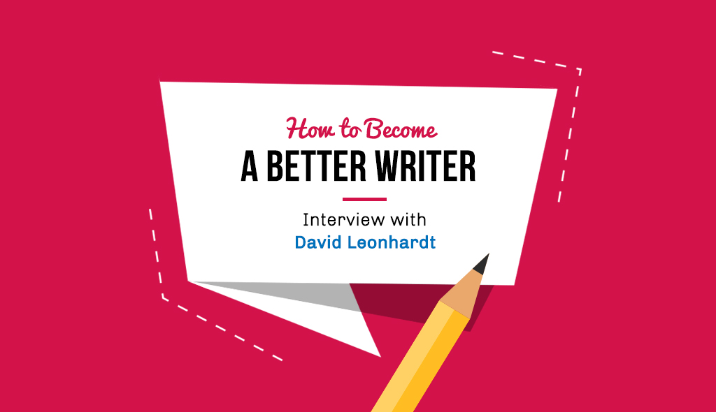 how to become a better writer AMA with David Leonhardt