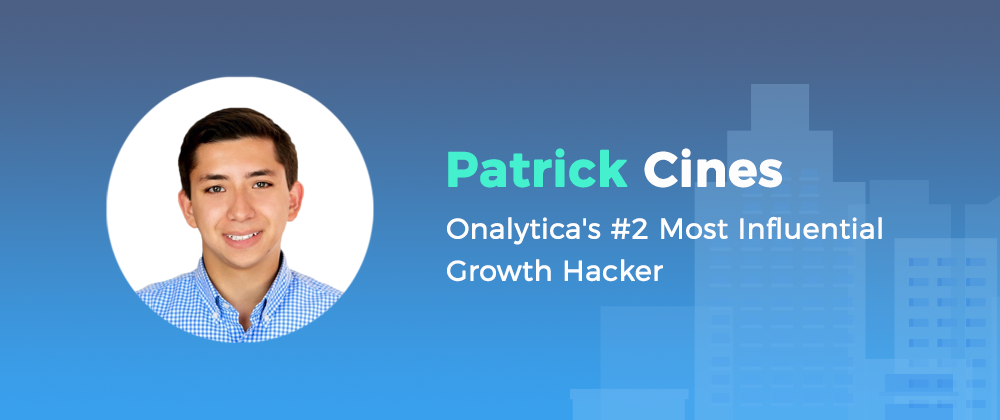 patrick cines onalytica's #2 most influential growth hacker