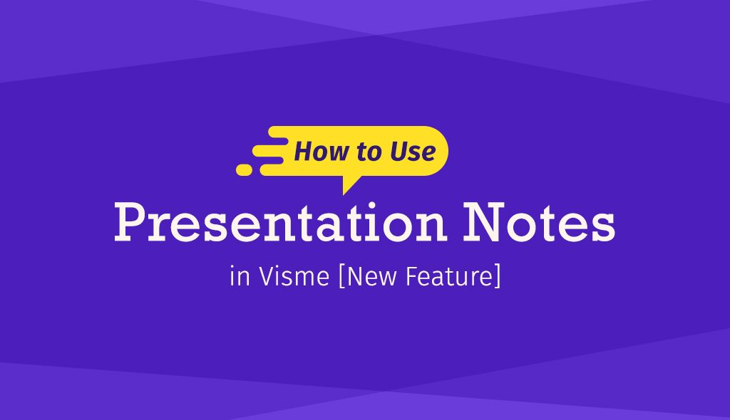 how to use speaker notes in visme new feature