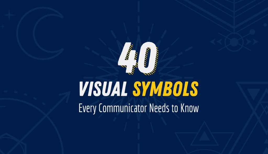 Symbols And Meanings 40 Visual Symbols Every Communicator Needs To