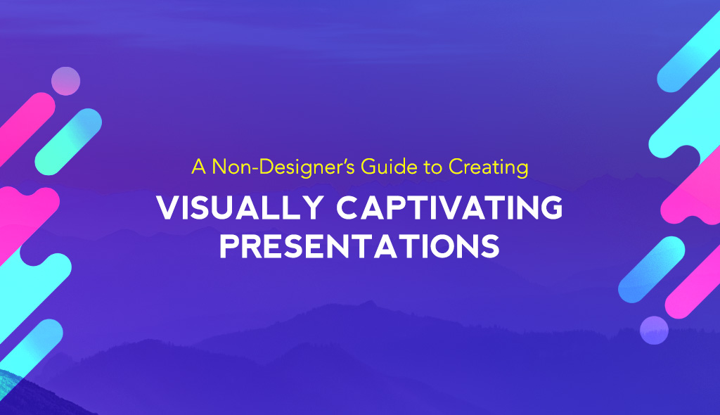 presentation design A Non-Designer's Guide to Creating Visually Captivating Presentations