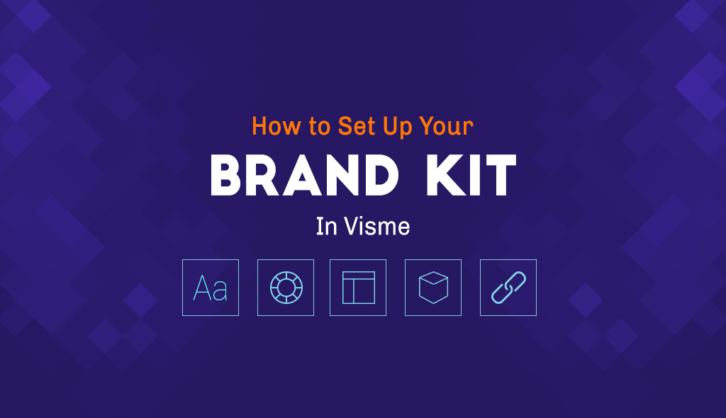 How to Set Up Your Brand Kit in Visme branding kit for presentations infographics reports