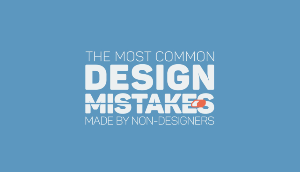 the-most-common-mistakes-made-by-non-designers-001b