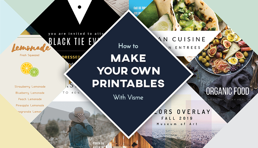 How to Make Your Own Printables With Visme