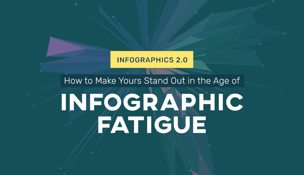 Cool Infographics How to Make Yours Stand Out in the Age of Infographic Fatigue