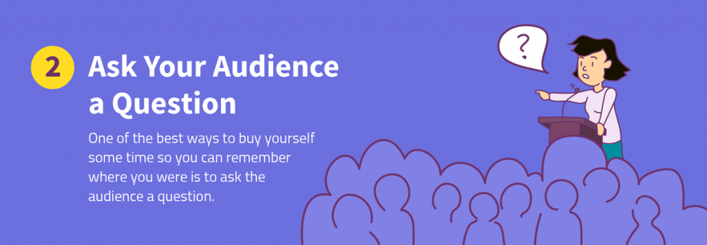 8 ways to recover from a memory lapse during a presentation ask your audience a question