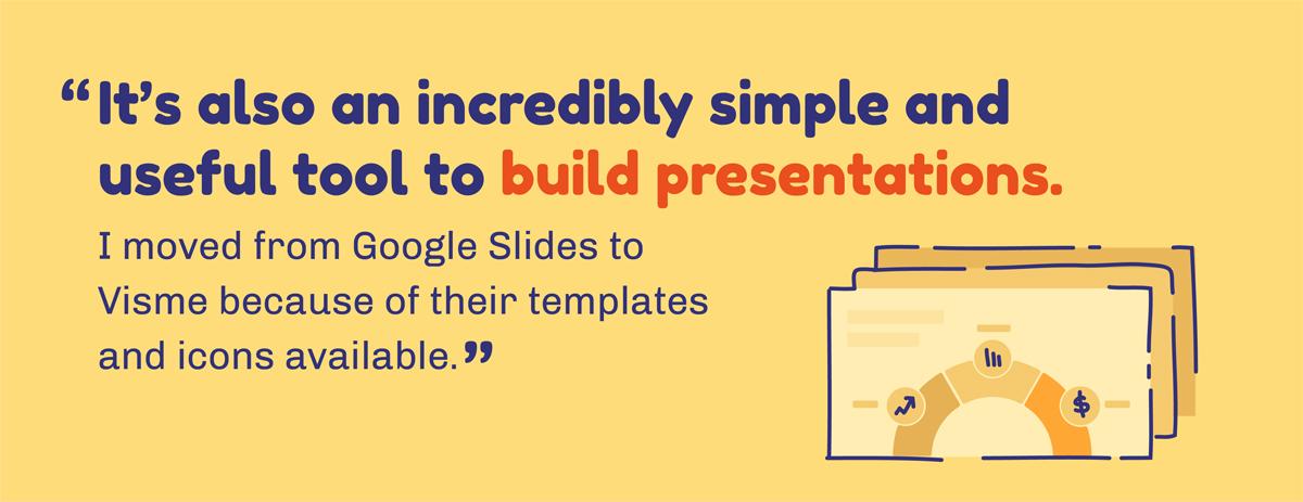 visme versus google slides DIY graphic design tool hubstaff Madhav Bhandari