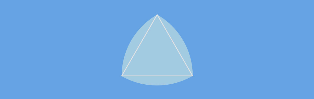 cool shapes - reuleaux triangle