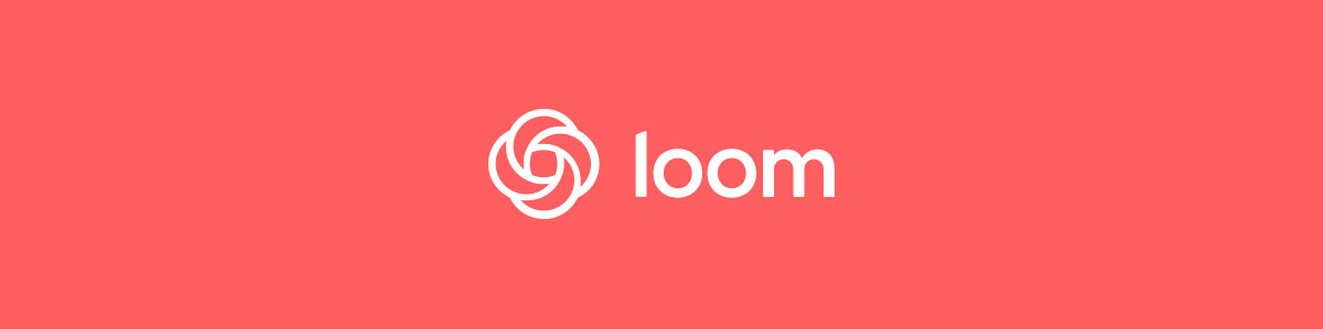 remote work tools - loom