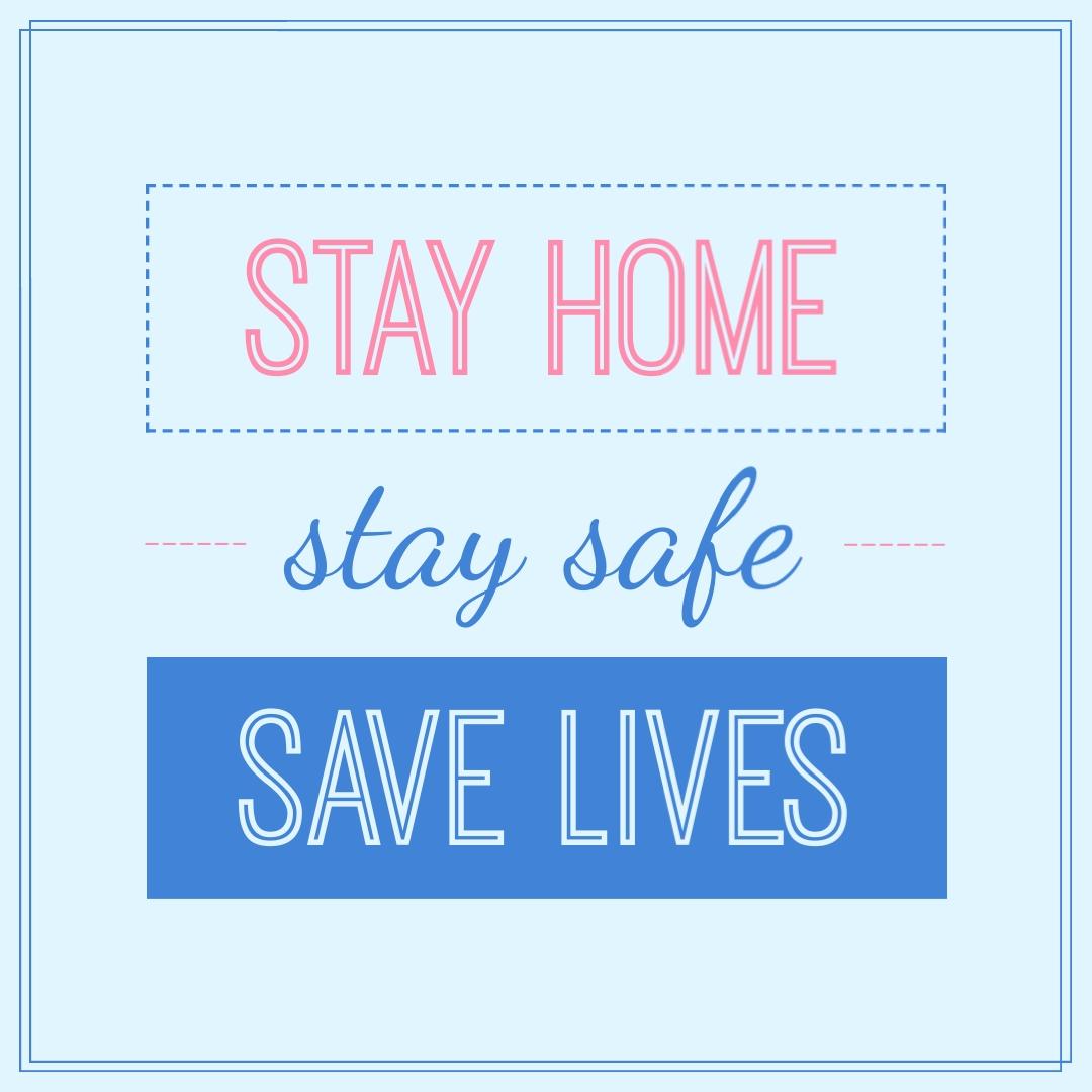 coronavirus templates - stay home stay safe