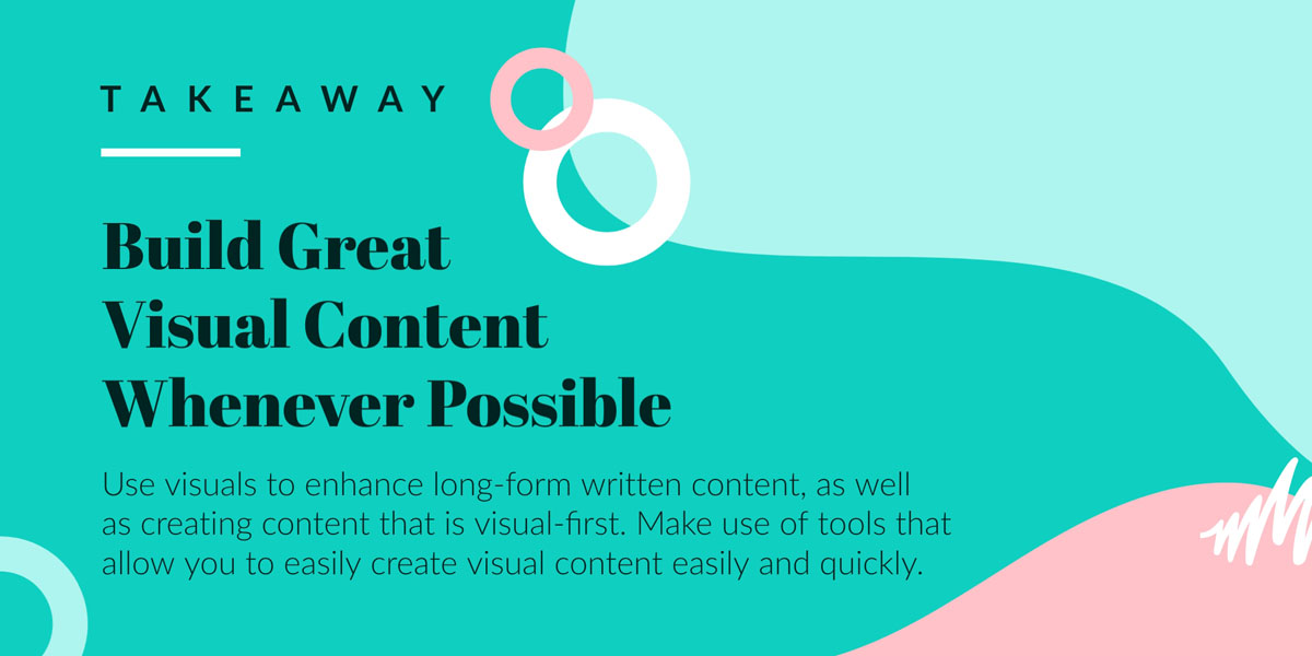 saas content marketing - build great visual content takeaway