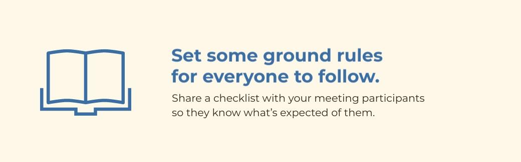 virtual meetings - set ground rules