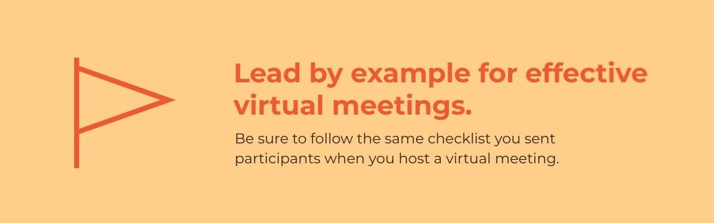 virtual meetings - lead by example