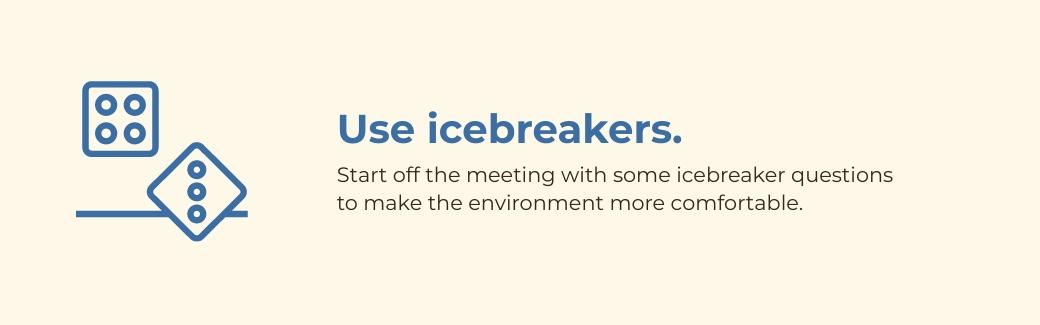virtual meetings - use icebreakers