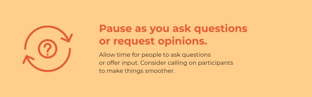 virtual meetings - pause for responses