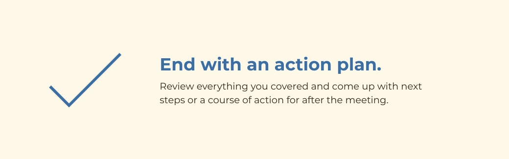 virtual meetings - end with an action plan