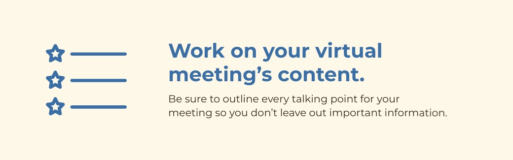virtual meetings - work on your content