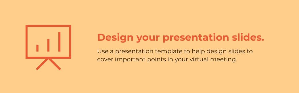 virtual meetings - design your presentation slides